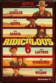 The Ridiculous 6 promo cover